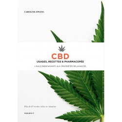 CBD, usages, recettes et...